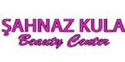 ŞAHNAZ KULA BEAUTY CENTER - Firmabak.com