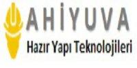 Ahiyuva Hazır Yapı Teknolojileri - Firmabak.com